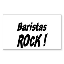 Baristas Rock ! Rectangle Decal