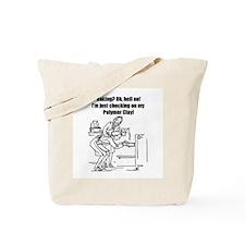 Baking? No - Polymer Clay! Tote Bag