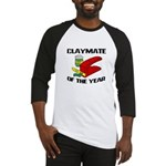 Clay - Claymate of the Year Baseball Jersey
