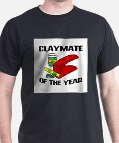 Clay - Claymate of the Year T-Shirt