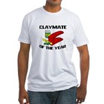 Clay - Claymate of the Year Fitted T-Shirt