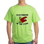 Clay - Claymate of the Year Green T-Shirt