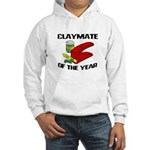 Clay - Claymate of the Year Hooded Sweatshirt