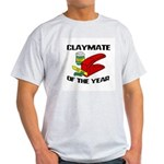 Clay - Claymate of the Year Light T-Shirt