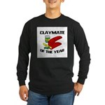 Clay - Claymate of the Year Long Sleeve Dark T-Shi
