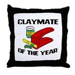 Clay - Claymate of the Year Throw Pillow