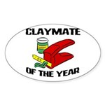 Clay - Claymate of the Year Oval Sticker