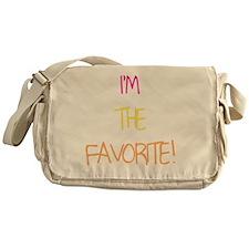 IM THE FAVORITE GIRL Messenger Bag