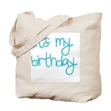 its my birthday boy Tote Bag