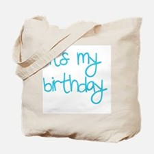 its my birthday boy Tote Bag