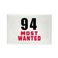 94 most wanted Rectangle Magnet