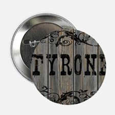 """Tyrone, Western Themed 2.25"""" Button"""