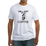 Will Knit for Coffee Fitted T-Shirt