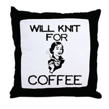 Will Knit for Coffee Throw Pillow