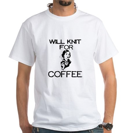 Will Knit for Coffee White T-Shirt
