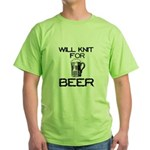 Will Knit for Beer Green T-Shirt