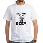 Will Knit for Beer White T-Shirt