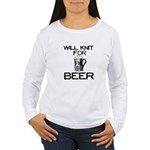 Will Knit for Beer Women's Long Sleeve T-Shirt
