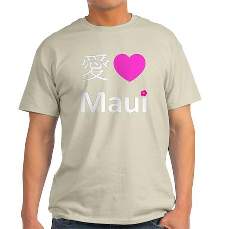 chinese love maui Light T-Shirt