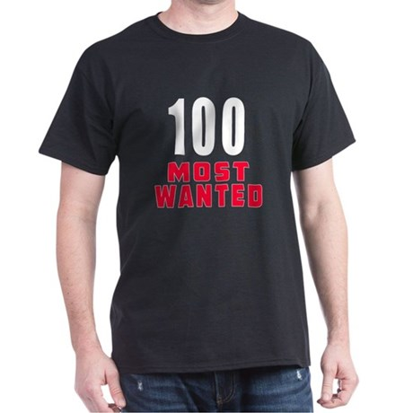 100 most wanted Dark T-Shirt