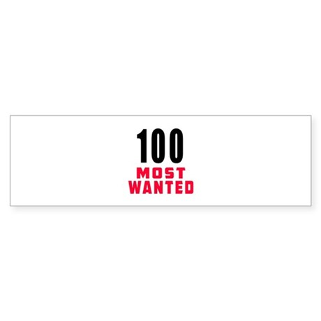 100 most wanted Sticker (Bumper)