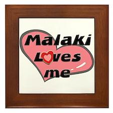 malaki loves me  Framed Tile