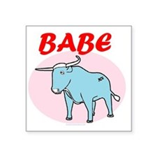 "BABE Square Sticker 3"" x 3"""
