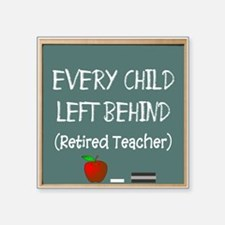 "Retired Teacher Square Sticker 3"" x 3"""