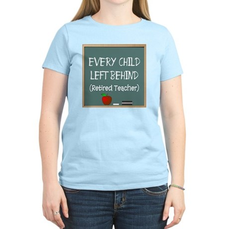 Retired Teacher Women's Light T-Shirt
