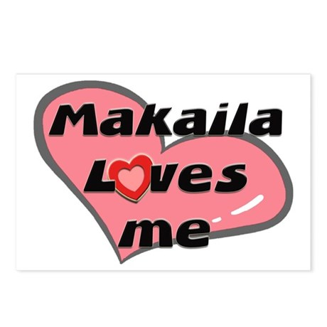 makaila loves me Postcards (Package of 8)