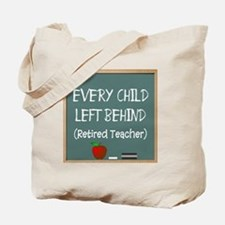 every child left behind 2 Tote Bag