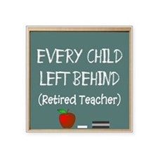 "every child left behind 2 Square Sticker 3"" x 3"""
