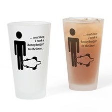 Honeybadger to the Knee Drinking Glass