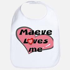 maeve loves me  Bib