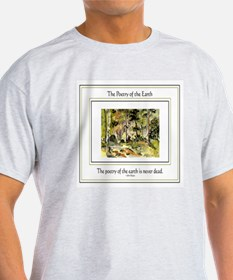 Poetry of the Earth T-Shirt