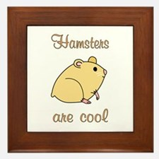 Hamsters are Cool Framed Tile