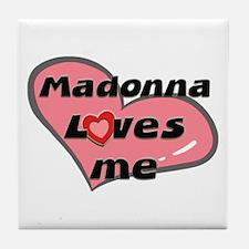 madonna loves me  Tile Coaster