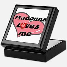 madonna loves me Keepsake Box