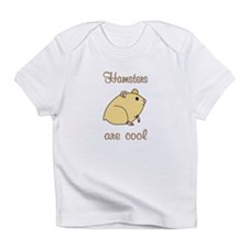 Hamsters are Cool Infant T-Shirt