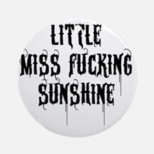 Little Miss Sunshine (Black Letter) Round Ornament