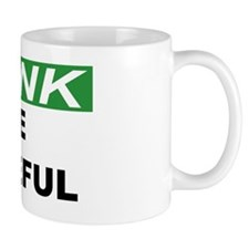 THINK-BE-CAREFUL Mug