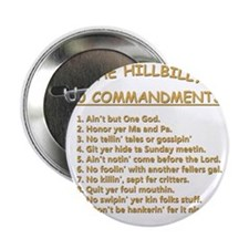 "The Hillbilly 10 Commandments 2.25"" Button"