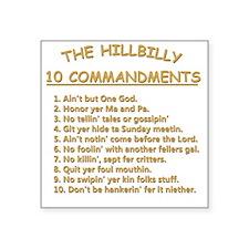 "The Hillbilly 10 Commandmen Square Sticker 3"" x 3"""