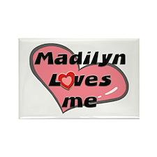 madilyn loves me Rectangle Magnet