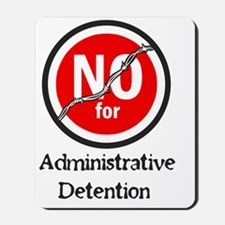 administrative detention Mousepad