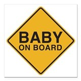 Baby on board Square Car Magnets