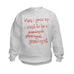 When I Grow Up Kids Sweatshirt