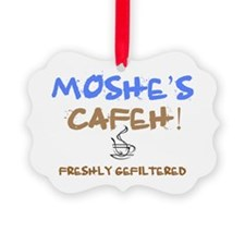 MOSHES GEFILTERED COFFEE Ornament