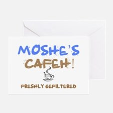 MOSHES GEFILTERED COFFEE Greeting Card
