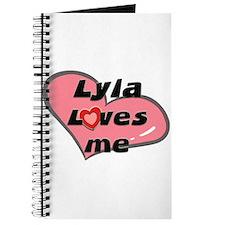 lyla loves me Journal